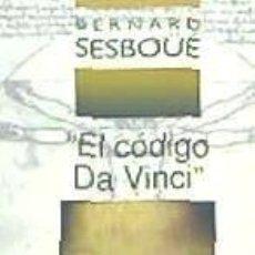 Libros: CODIGO DA VINCI, EL. EXPLICADO A SUS LECTORES. Lote 235042265