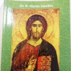 Libros: SANTOS EVANGELIOS, DR. B. MARTÍN SÁNCHEZ. Lote 237297510