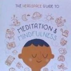 Libros: THE HEADSPACE GUIDE TO MEDITATION AND MINDFULNESS. Lote 237452955