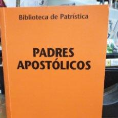 Libri: PADRES APOSTÓLICOS-BIBLIOTECA DE PATRISTICA-JUAN JOSÉ AYAN-EDITA CIUDAD NUEVA-2000. Lote 238571060