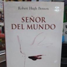 Livros: SEÑOR DEL MUNDO-ROBERT HUGH BENSON-EDITA HOMO LEGENS-2006. Lote 238585345