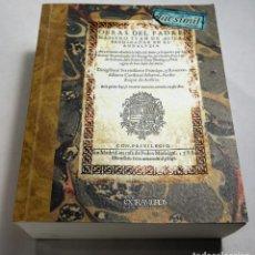 Libros: OBRAS DEL PADRE MAESTRO JUAN DE ÁVILA, PREDICADOR EN EL ANDALUCÍA (1588) FRAY LUIS DE GRANADA S.XVI. Lote 239976985