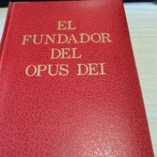 Libros: EL FUNDADOR DEL OPUS DEI DE ANDRÉS VÁZQUEZ DE PRADA. Lote 243783445