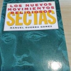 Libros: LOS NUEVOS MOVIMIENTOS RELIGIOSOS DE MANUEL GUERRA GÓMEZ. Lote 243785095
