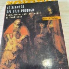 Libros: EL REGRESO DEL HIJO PRÓDIGO DE HENRY J.M. HOUWEN. Lote 243815740