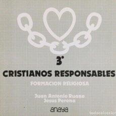 Libros: CRISTIANO RESPONSABLES. RELIGIÓN 3* BUP. ANAYA. Lote 109747499