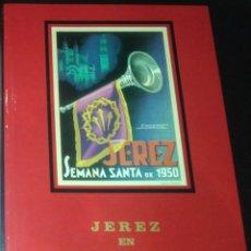 """Libros: LIBRO """"JEREZ EN SEMANA SANTA"""" VOL.IX AÑO 2005. Lote 251339055"""