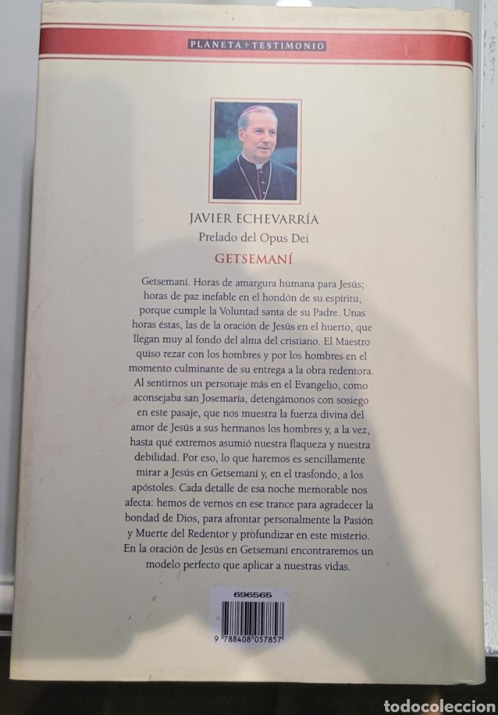 Libros: Getsemani Javier Echevarria - Foto 2 - 255553810