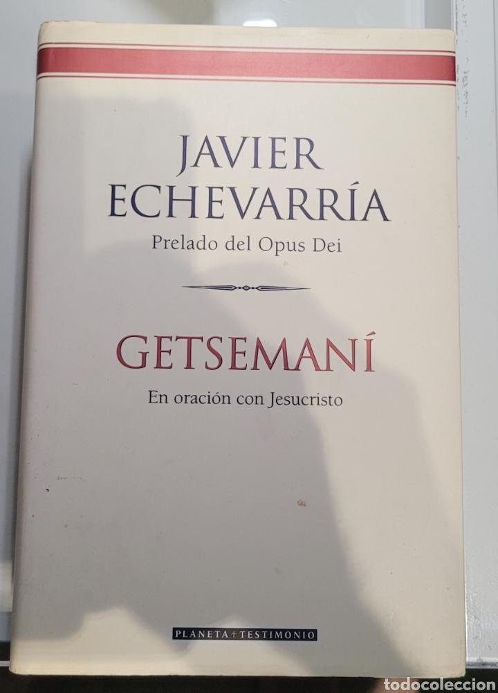GETSEMANI JAVIER ECHEVARRIA (Libros Nuevos - Humanidades - Religión)