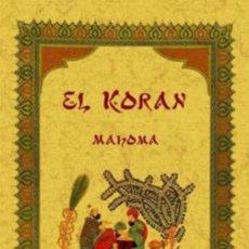 Libros: EL CORÁN. MAHOMA. EDICIÓN FACSÍMIL. Lote 255594870