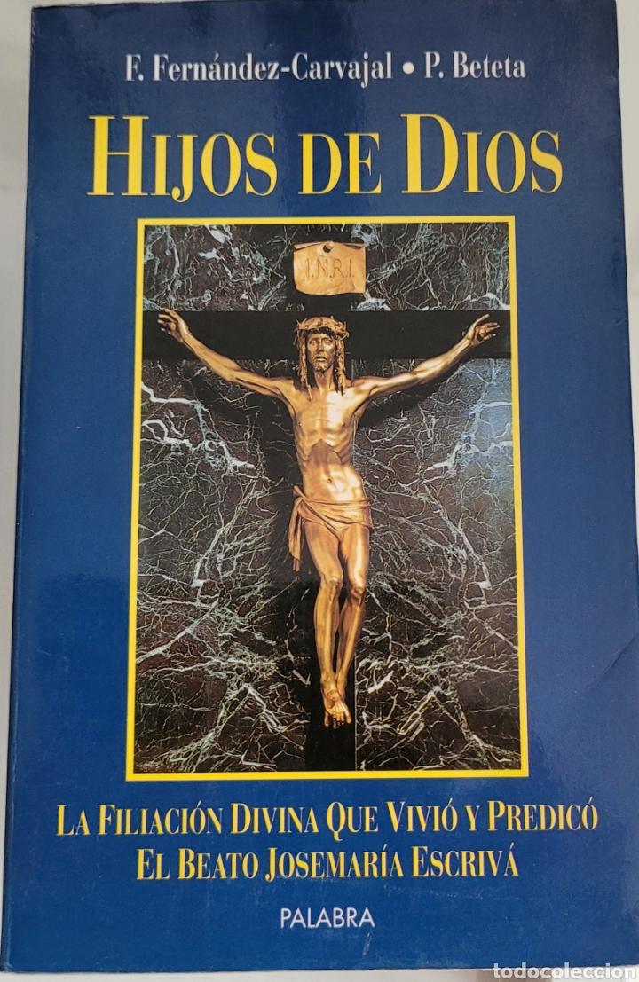 HIJOS DE DIOS. F. FERNÁNDEZ CARVAJAL. (Libros Nuevos - Humanidades - Religión)