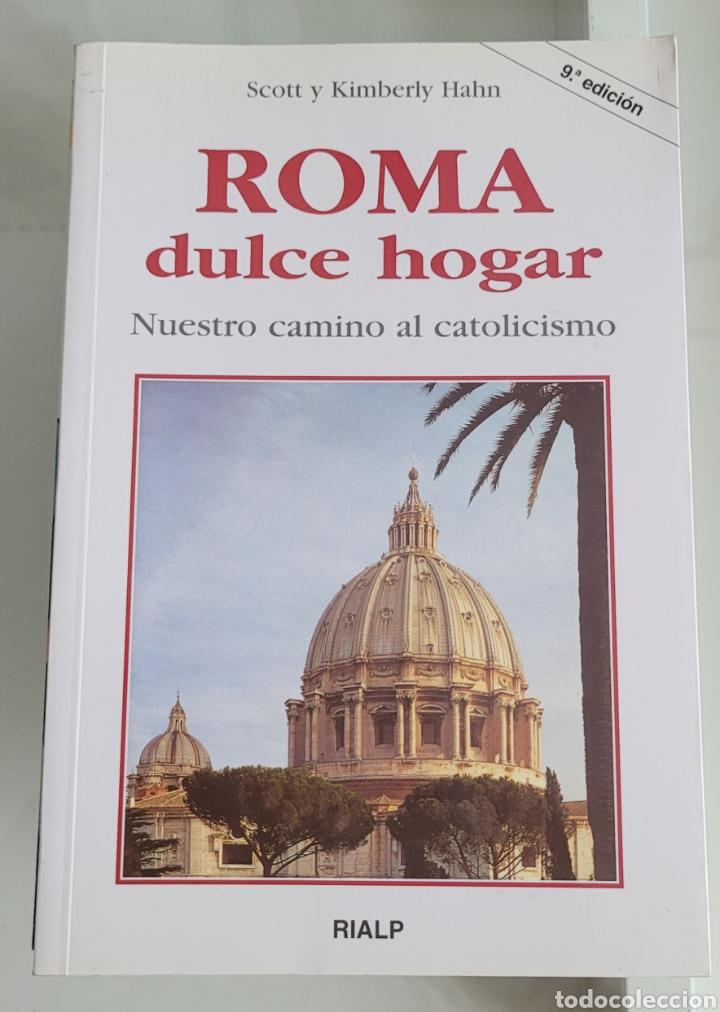 ROMA DULCE HOGAR. SCOTT Y KIMBERLY HAN (Libros Nuevos - Humanidades - Religión)