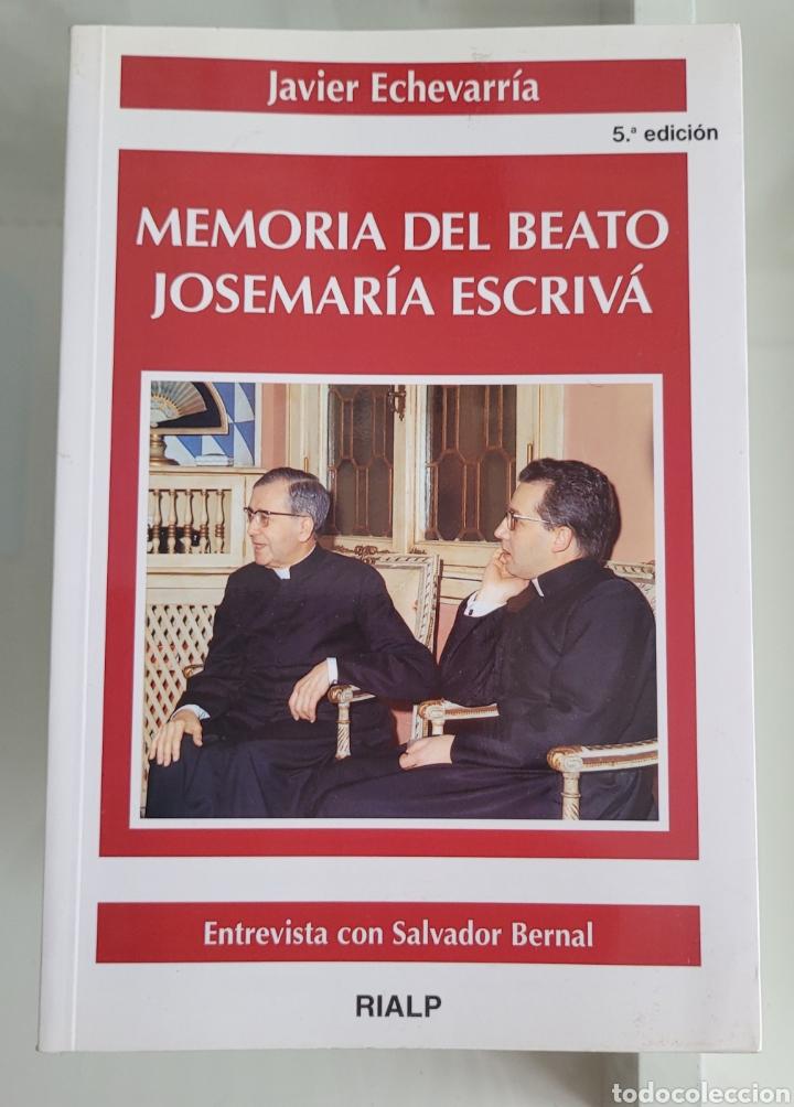 MEMORIA DEL BEATO JOSÉ MARIA ESCRIVÁ. JAVIER ECHEVARRIA. (Libros Nuevos - Humanidades - Religión)