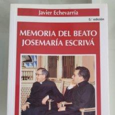 Libros: MEMORIA DEL BEATO JOSÉ MARIA ESCRIVÁ. JAVIER ECHEVARRIA.. Lote 257383535
