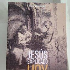 Libros: JESÚS EXPLICADO HOY. JOSÉ BENITO CABAÑINA. Lote 257387160
