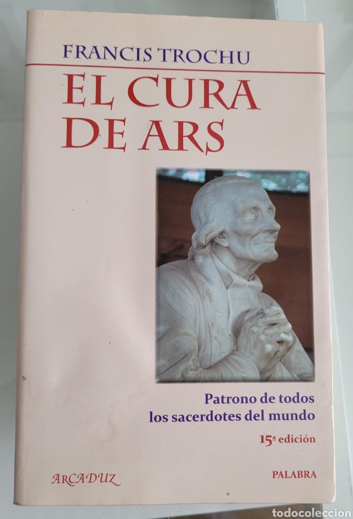 EL CURA DE ARS. FRANCISCO TRUCHU (Libros Nuevos - Humanidades - Religión)