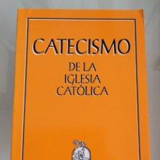 Libros: CATECISMO DE LA IGLESIA CATÓLICA.. Lote 257389190