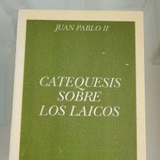 Libros: CATEQUESIS SOBRE LOS LAICOS. JUAN PABLO II. Lote 257390975