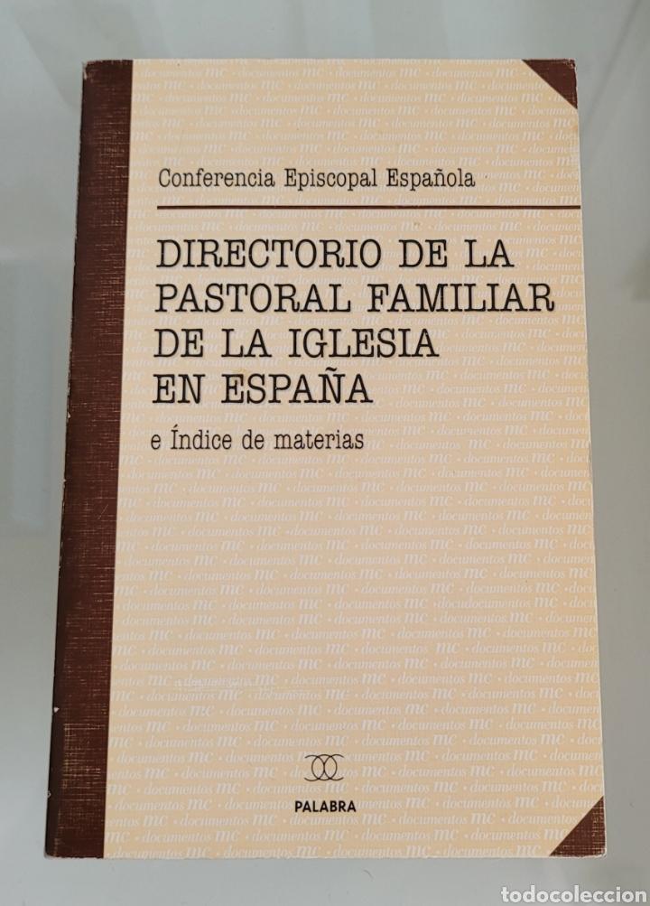 DIRECTORIO DE LA PASTORAL FAMILIAR DE LA IGLESIA EN ESPAÑA (Libros Nuevos - Humanidades - Religión)