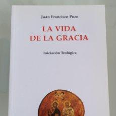 Libros: LA VIDA DE GRACIA. JUAN FRANCISCO POZO.. Lote 257392155