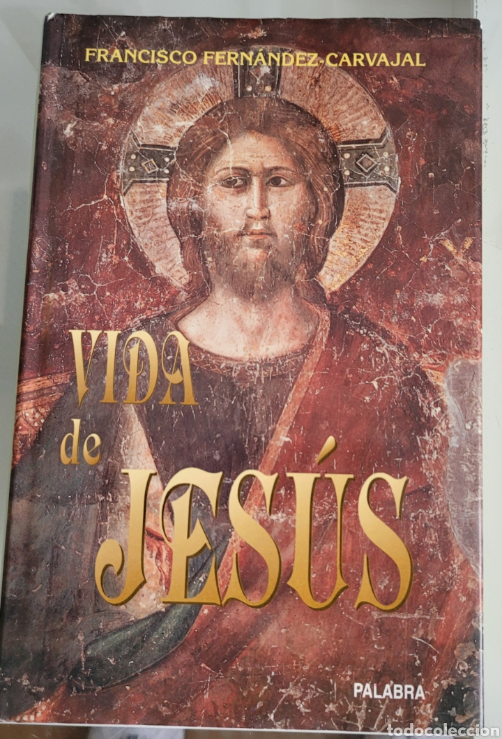 VIDA DE JESÚS. FRANCISCO FERNÁNDEZ CARVAJAL. (Libros Nuevos - Humanidades - Religión)