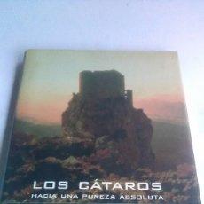 Libros: LOS CÁTAROS. HACIA UNA PUREZA ABSOLUTA. ANNE BRENON. 1 EDICIÓN. 1998.. Lote 257720965