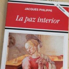 Libros: LA PAZ INTERIOR.JACKES PHILIPPE. Lote 257919055