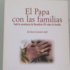 Libros: EL PAPA CON LAS FAMILIAS. JOSÉ GASCO CASESNOVES. Lote 257938000