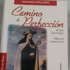 Libros: CAMINO DE PERFECCIÓN. EDUARDO T. GIL DE MURO.. Lote 258002745