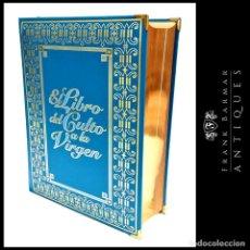 Libros: LUJOSA EDICIÓN COMO NUEVA DE EL LIBRO DE CULTO A LA VIRGEN - EDITORIAL ORTELLS - ENVÍO GRATIS*. Lote 258135225