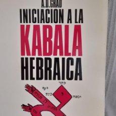 Livros: INICIACION A LA KABALA HEBRAICA A D GRAD. Lote 260000245