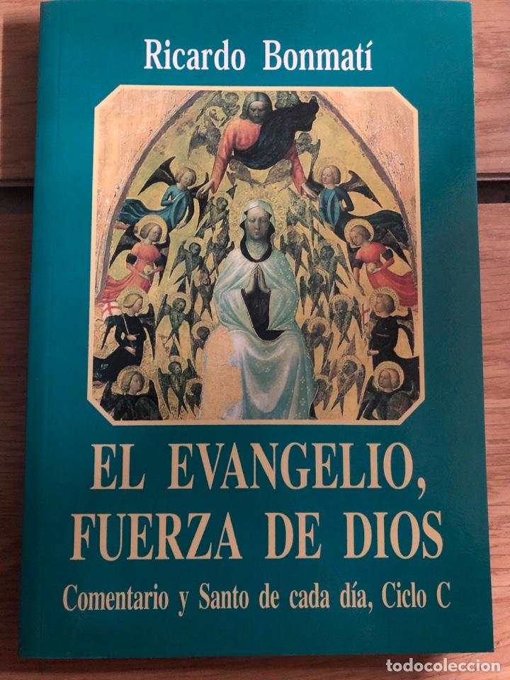 EL EVANGELIO FUERZA DE DIOS RICARDO BONMATÍ (Libros Nuevos - Humanidades - Religión)