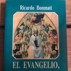 Libros: EL EVANGELIO FUERZA DE DIOS RICARDO BONMATÍ. Lote 260331205