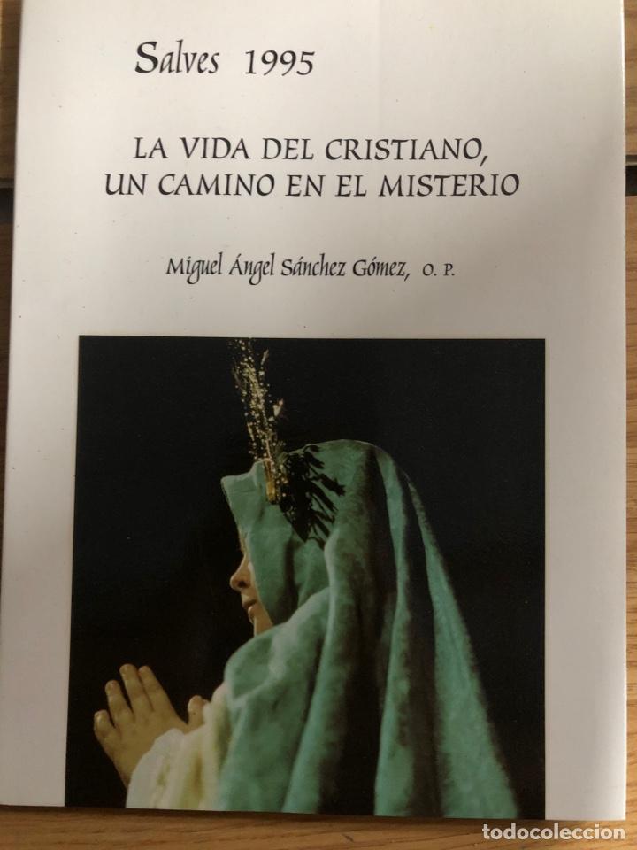 SALVESELCHE 1995 LA VIDA DEL CRISTIANO UN CAMINO EN EL MISTERIO MIGUEL ANGEL SÁNCHEZ GÓMEZ (Libros Nuevos - Humanidades - Religión)