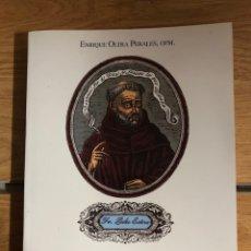 Libros: ALICANTE EL PADRE PERE DE DÉNIA TODO SOBRE EL SIERVO DE DIOS ENRIQUE OLTRA PERALES. Lote 260338665