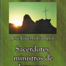 Libros: MONS. JOSÉ GUERRA CAMPOS - SACERDOTES, MINISTROS DE JESUCRISTO - VOLUMEN 2. Lote 261288540