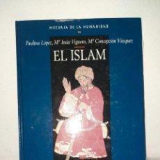 Libros: ARLANZA EDICIONES EL ISLAM. LIBRO, HISTORIA. Lote 261350435