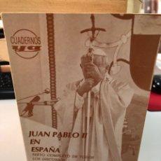 Libros: JUAN PABLO II EN ESPAÑA TEXTO COMPLETO DE TODOS LOS DISCURSOS. Lote 265789384