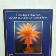 Libros: CIENCIOLOGIA, TEOLOGÍA Y PRÁCTICA DE UNA RELIGIÓN CONTEMPORÁNEA. Lote 266766523