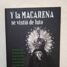 Libros: Y LA MACARENA SE VISTIÓ DE LUTO, GUILLERMO SÁNCHEZ. Lote 266973089