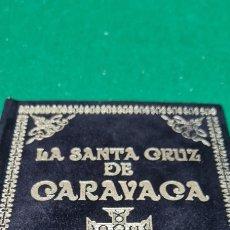Libros: LA SANTA CRUZ DE CARAVANA. EDITORIAL HUMANITAS. Lote 267889774