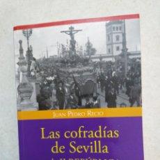 Libros: LAS COFRADÍAS DE SEVILLA EN LA II REPÚBLICA. Lote 273377843