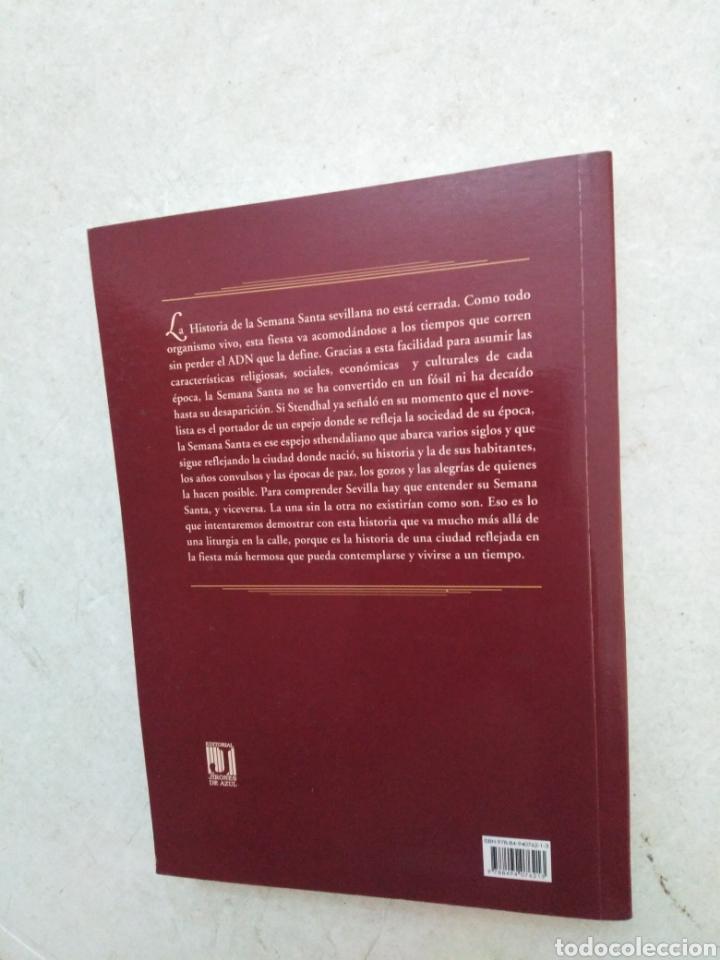 Libros: Historia de la Semana Santa Sevillana - Foto 2 - 273378118