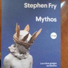 Livres: MYTHOS. LOS MITOS GRIEGOS REVISITADOS. STEPHEN FRY. Lote 273619058