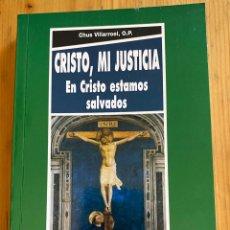 Libros: CRISTO, MI JUSTICIA . EN CRISTO ESTAMOS SALVADOS. Lote 276748268