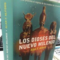 Libros: LOS DIOSES DEL NUEVO MILENIO ALAN F. ALFORT. Lote 277155868