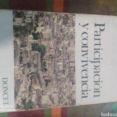 Libros: PARTICIPACIÓN Y CONVIVENCIA. Lote 277681133