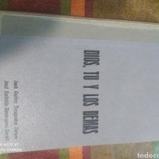 Libros: DIOS, TU Y LOS DEMAS. Lote 277681393