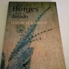 Livres: BORGES - QUÉ ES EL BUDISMO. Lote 281903583