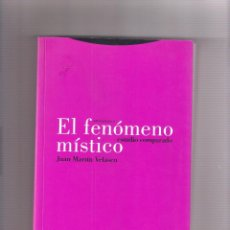 Livres: JULIO MARTÍN VELASCO EL FENÓMENO MÍSTICO. ED. TROTTA 2009. Lote 283207098